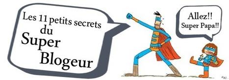 Les 11 petits secrets du super-blogueur - Ludis Media | Wordpress pour les noobs comme moi | Scoop.it