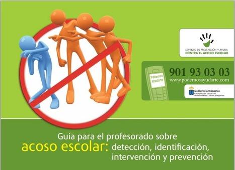 Guía para el profesorado sobre acoso escolar: detección, identi cación, intervención y prevención | Educacion, ecologia y TIC | Scoop.it