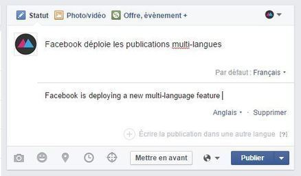 Facebook lance les posts en langues multiples - Blog du Modérateur | Clic France | Scoop.it