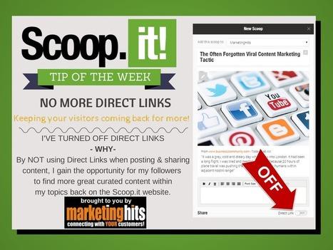 No More Direct Links - Scoop.it tip of the week @scoopit | MarketingHits | Scoop.it