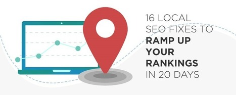 16 Local SEO Fixes to Ramp Up Your Rankings in 20 Days | SEO and Social Media Marketing | Scoop.it