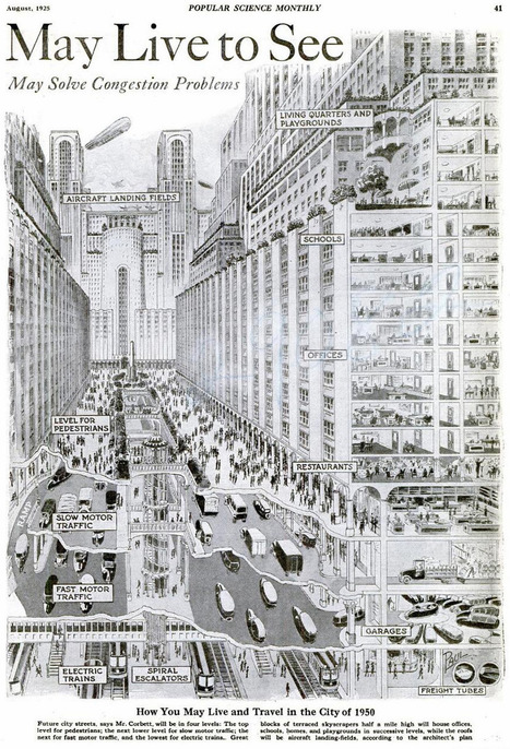 Urban Planning For The Future Circa. 1925 | FutureChronicles | Scoop.it