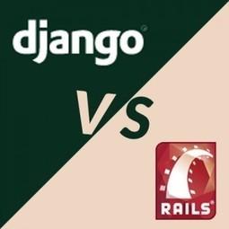 Rails or Django - which one to choose? | Andolasoft | Ruby on rails development | Scoop.it