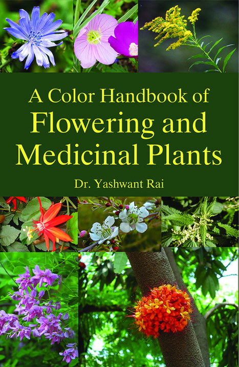 A Color Handbook of Flowering and Medicinal Plants   Publisher and supplier of agriculture books   Scoop.it