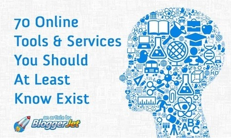 70 Online Tools & Services You Should At Least Know Exist | BloggerJet | Social Media in Manufacturing Today | Scoop.it