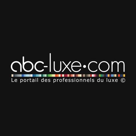 Abc-luxe - Le portail des professionnels du luxe | Luxury, Cosmetics | Scoop.it