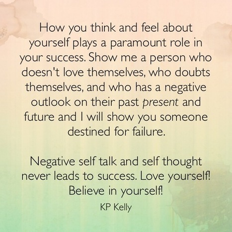 Negative self talk and self thought never leads to success | Surviving Leadership Chaos | Scoop.it