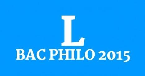 Bac philo 2015 : série L, les sujets et les corrigés • Philosophie magazine   Philosophie aujourd'hui   Scoop.it