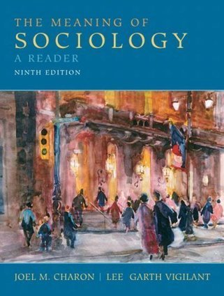 Sociology Textbook Online : The Meaning of Sociology: A Reader (9th Edition) - Sociology Textbook Online Free & Fast shipping | the meaning of sociology a reader 9th edition | Scoop.it
