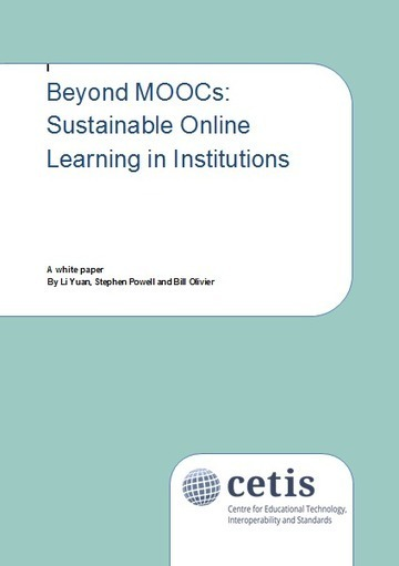 Beyond MOOCs: Sustainable Online Learning in Institutions « UK ... | MOOC-SCOOP | Scoop.it