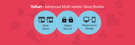 5 Unique Features That Make YoKart the Best Multi-Vendor Store Script | internet marketing | Scoop.it