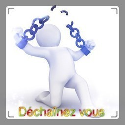 Management et Liberté : Dé-chainez-vous !   Quatrième lieu   Scoop.it