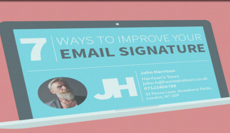 The Visual Guide to Creating the Perfect Email Signature by Dave LeClair | Educational technology , Erate, Broadband and Connectivity | Scoop.it