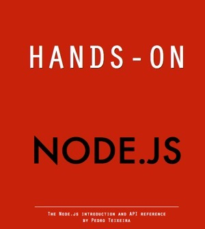 Hands-on Node.js book | Node.js | Scoop.it