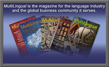 MultiLingual Computing, Inc. - Multilingual Magazine | languages and computers | Scoop.it