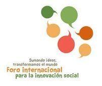 ¿Quieres transformar el mundo? Inscríbete en el I Foro Internacional para la Innovación Social - Canalsolidario.org | Economía del Bien Común | Scoop.it