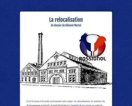 La relocalisation - Dossier   Tremplin Francetv Info - Articles Clément Martel - ESJ Lille   Scoop.it