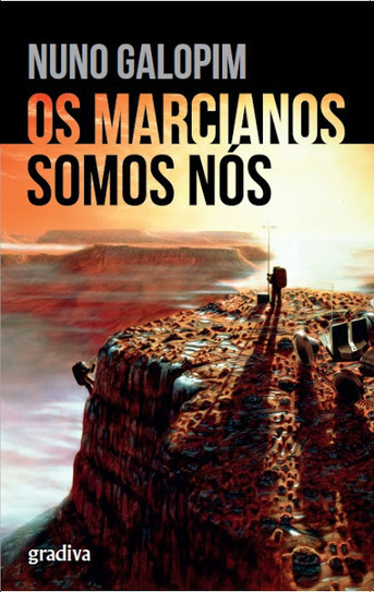 Intergalacticrobot: Os Marcianos Somos Nós | Ficção científica literária | Scoop.it