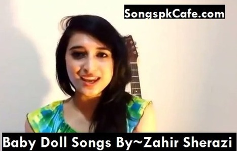 Baby Doll HD Video Song Download New Version By Zahir Sherazi | SongspkCafe | SongspkCafe | Download Latest Mp3,Video Songs | Scoop.it