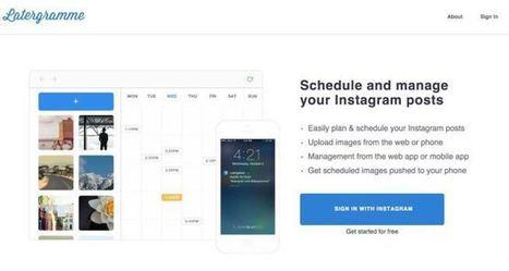 3 outils pour programmer vos posts sur Instagram | Le Top des Applications Web et Logiciels Gratuits | Scoop.it