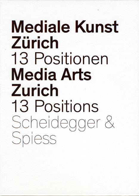 #MediaArt/s Zürich - 13 Positions from the Department of New Media (2008) // #book | Digital #MediaArt(s) Numérique(s) | Scoop.it