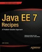 Java EE 7 Recipes: A Problem-Solution Approach - Free eBook Share | aa | Scoop.it