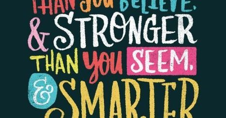 From the WEAC Pinterst Board: BRAVER, STRONGER, SMARTER poster | Education Today and Tomorrow | Scoop.it