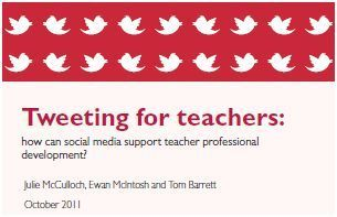 Tweeting for teachers: how can social media support teacher professional development?  | Pearson Centre for Policy and Learning | Into the Driver's Seat | Scoop.it