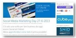 #SMMdayIT Social Media Marketing Day a Milano 27-6-2013 | SQcuola di Blog | Social media culture | Scoop.it