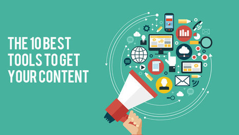 The 10 Best Tools to get your Content Seen | Social Media Marketing | Scoop.it