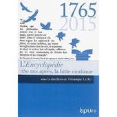 Véronique Le Ru (dir.) : L'Encyclopédie. 250 ans après, la lutte continue   CULTURE, HUMANITÉS ET INNOVATION   Scoop.it