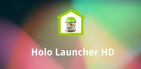 Holo Launcher HD - Applications Android sur GooglePlay | Android Apps | Scoop.it