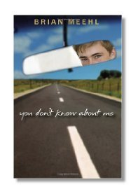 Super Scoop – You Don't Know About Me by Brian Meehl | Young Adult Books | Scoop.it