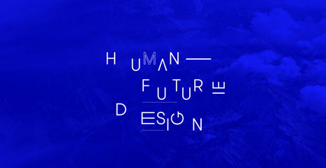 Human Future Design | UXploration | Scoop.it
