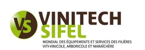 À 4 mois de son coup d'envoi, point sur le prochain salon Vinitech-Sifel | Communication & Vin | Scoop.it