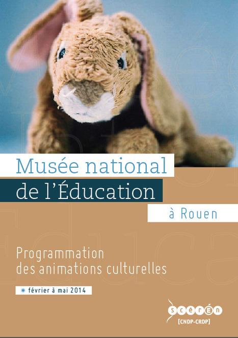 Brochure programmation culturelle au MNE Février-Mai 2014   Actualités du Musée national de l'Education (Munaé)   Scoop.it