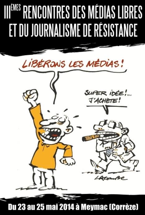 Les médias aussi sont un terrain de lutte, affirment les médias libres | DocPresseESJ | Scoop.it