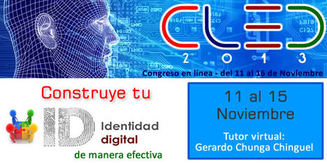 Taller virtual Construye tu Identidad digital de manera efectiva | Profesoronline | Scoop.it