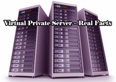 Virtual Private Server – Real Facts | Virtual Private Server & Dedicated Server | Scoop.it