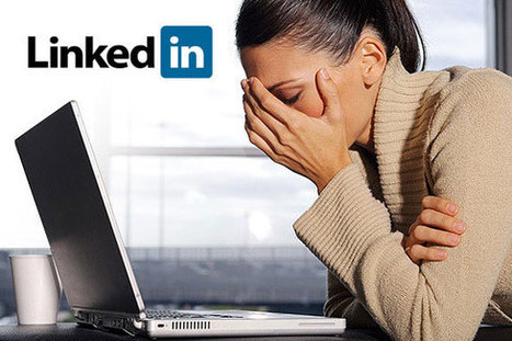 5 LinkedIn Mistakes You Need To Avoid | TSU Blogging | Scoop.it