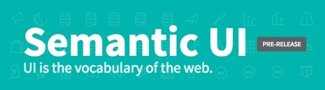 Getting Started | Semantic UI | CSS3 Javascript JQuery HTML5 - node.js vert.x | Scoop.it