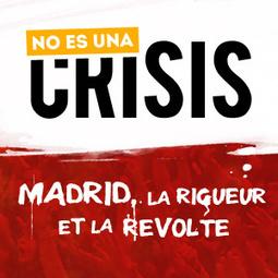NO ES UNA CRISIS : | web documentaire | Scoop.it