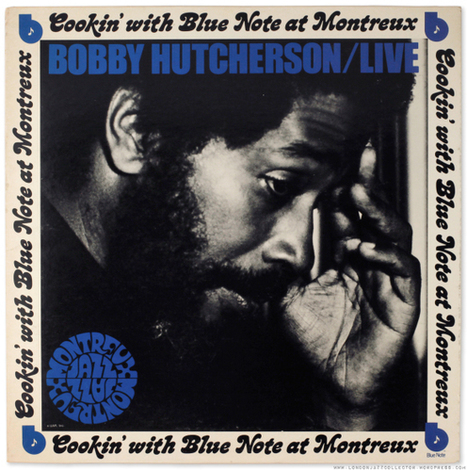 Bobby Hutcherson: Cookin' With Blue Note at Montreux (1973) Blue Note/UA | Jazz Plus | Scoop.it