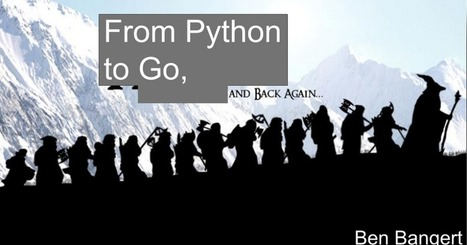 From Python to Go… and Back Again! | Python-es | Scoop.it