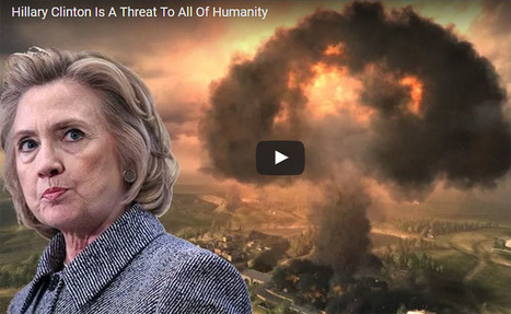 Hillary Clinton Is A Threat To All Of Humanity   The Peoples News   Scoop.it