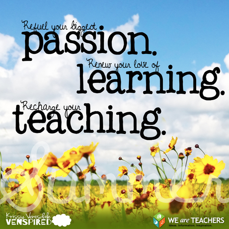 WeAreTeachers: 7 Ways to Recharge Your Passion for Teaching This Summer | FOTOTECA INFANTIL | Scoop.it
