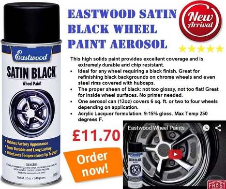 Eastwood Satin Black Wheel Paint Aerosol | Auto Restoration | Scoop.it