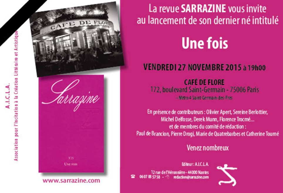 (agenda) 27 novembre, Paris, la revue Sarrazine, avec Oliver Apert, Sereine Berlottier, Michel Delfosse, Derek Mum, Florence Trocmé, etc. | Poezibao | Scoop.it
