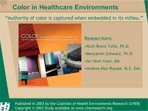 A summary of Color in Healthcare Environments: A Critical Review of the Research Literature | Healthcare Facility Design | Scoop.it