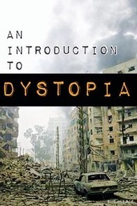An Introduction to Dystopia: Four Common Core Aligned Lessons | AdLit | Scoop.it